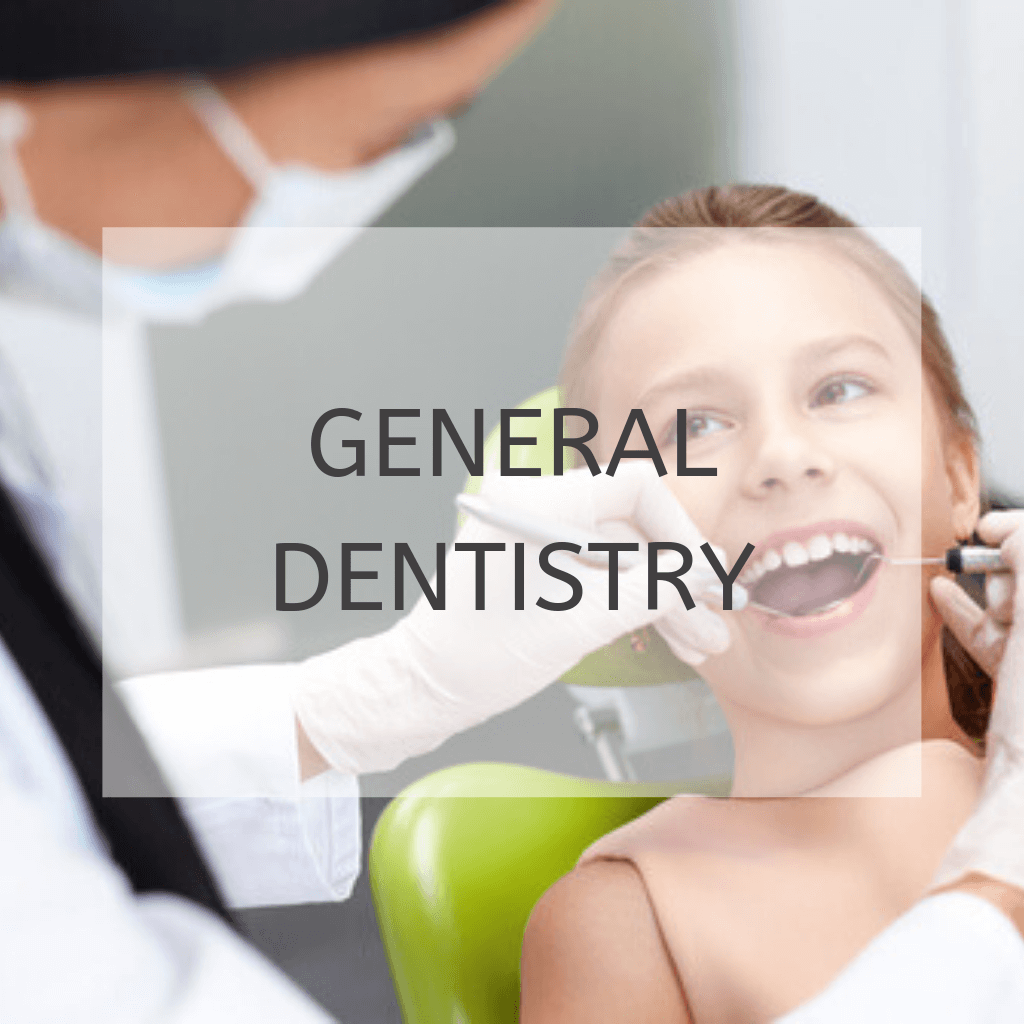 smiling girl sat in dental chair with the words 'general dentistry'